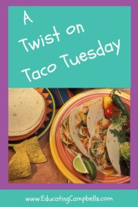 A Twist on Taco Tuesday