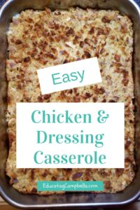 easy chicken and dressing casserole pic of casserole in pan with text overlay