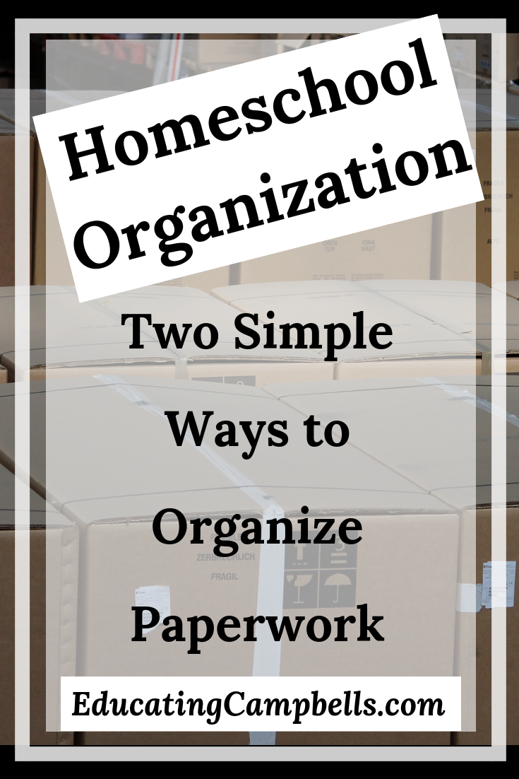 Two Simple Ways to Organize Homeschool Paperwork