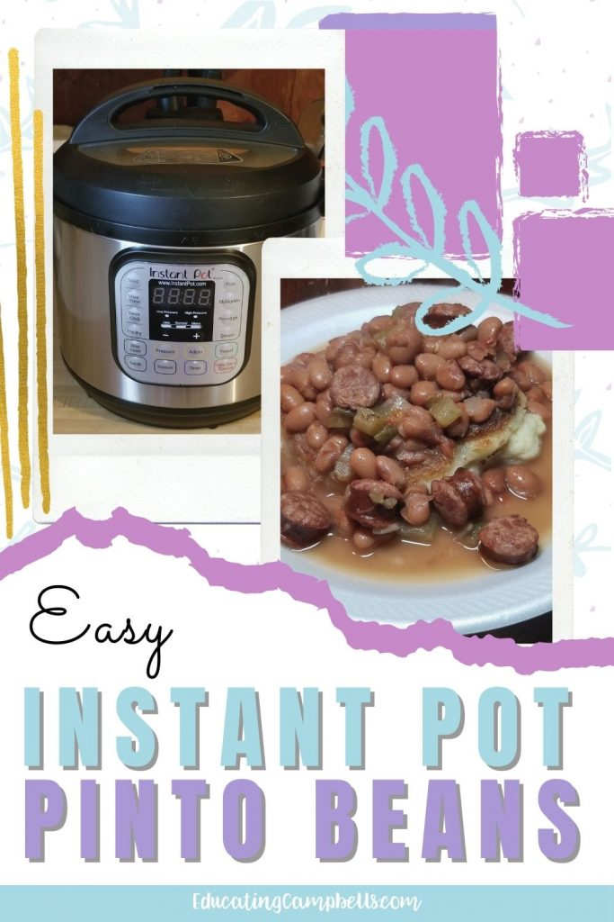 Instant Pot Pinto Beans images of instant pot and prepared beans with text overlay