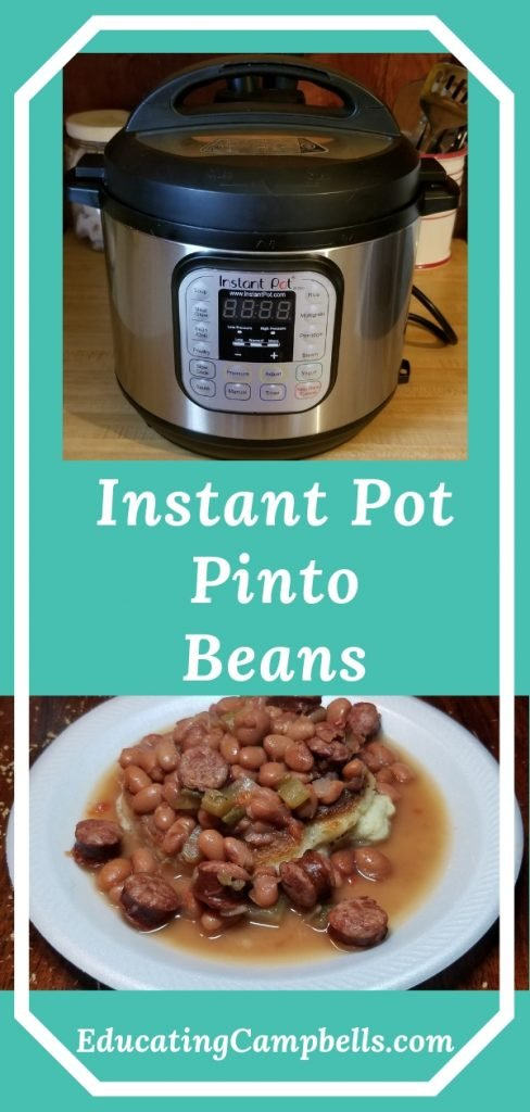 Pinterest Image -- Instant Pot Pinto Beans, pic of instant pot and plate with pinto beans on a hoe cake