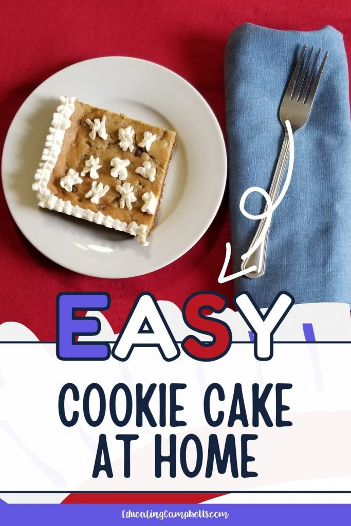 Pinterest Pin for Easy Cookie Cake at Home, pic of slice of cookie cake with text overlay