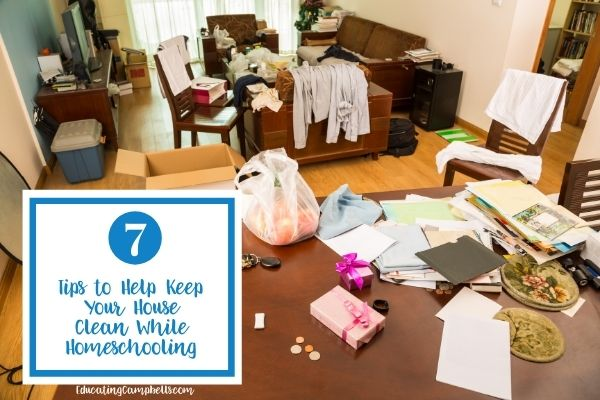 7 tips to help keep a house clean while homeschooling, featured image